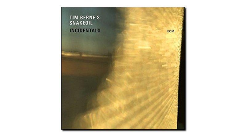 Tim Berne's Snakeoil - Incidentals