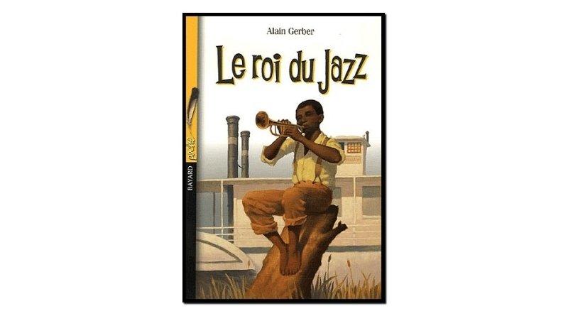 Alain Gerber Le roi du jazz Bayard Jeunesse jazzespresso