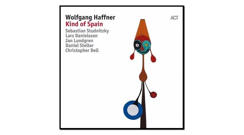 Wolfgang Haffner Kind Spain ACT 2017