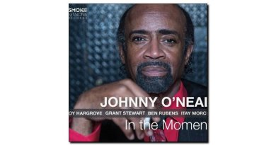 Johnny O'Neal, In The Moment, Smoke Sessions, 2017