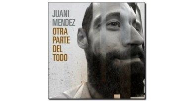 Juani Mendez, Otra parte del todo, Autoproducción, 2017 jazzespresso Jazz