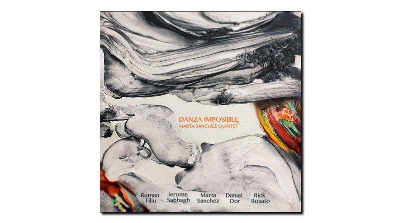 Marta Sanchez, Danza Imposible, Fresh Sound New Talent, 2017