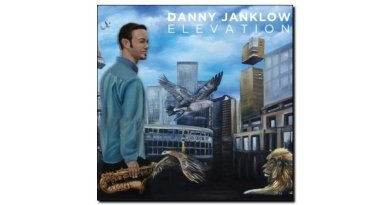 Danny Janklow, Elevation, Outside In Music, 2017 - Jazzespresso es Jazz