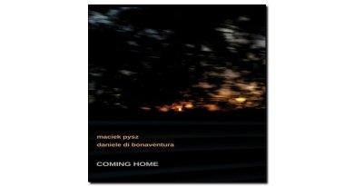 Maciek Pysz and Daniele Di Bonaventura, Coming Home, Caligola cn
