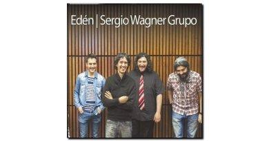 Sergio Wagner, Edén, BlueArt, 2017 - Jazzespresso Jazz Espresso