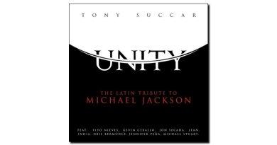 Tony Succar, Unity: The Latin Tribute to Michael Jackson, 2017