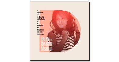 Ibrahim Maalouf, Dalida, Barclay, 2017 - Jazzespresso en