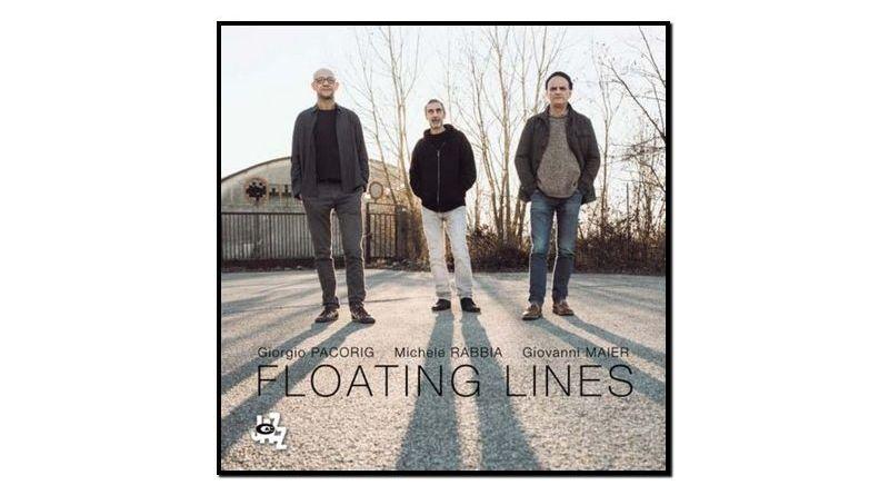 Pacoring, Maier, Rabbia, Floating Lines, CAM Jazz, 2017 - Jazzespresso en