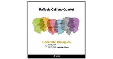 Raffaele Califano, Horizontal Dialogues, Alfa Music, 2017 - Jazzespresso cn