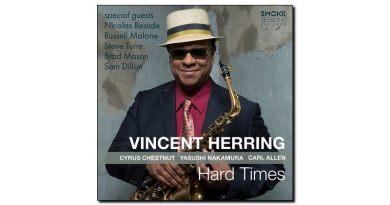 Vincent Herring, Hard Times, Smoke Session, 2017 - Jazzespresso en