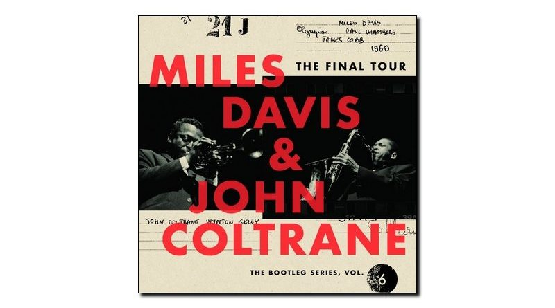 Miles Davis & John Coltrane, Final Tour: Bootleg Series Vol. 6, 2018 - cn