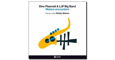 Dino Plasmati & LJP - Matera Encounters - Alfa Music - Jazzespresso cn