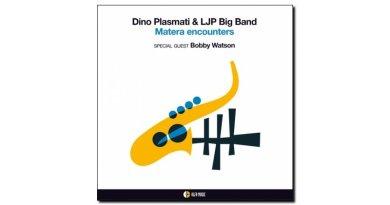 Dino Plasmati & LJP - Matera Encounters - Alfa Music - Jazzespresso en