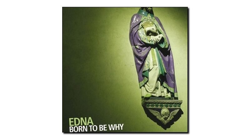 Edna - Born to be why - Auand, 2018 - Jazzespresso es