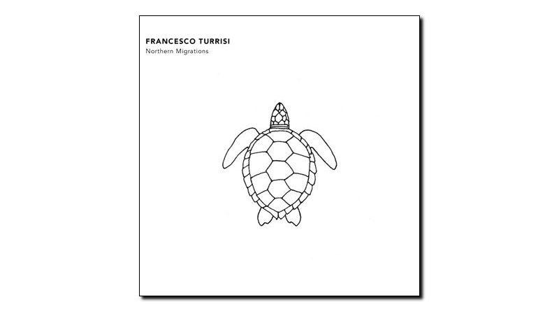 Francesco Turrisi - Northen Migrations - Auto, 2018 - Jazzespresso cn