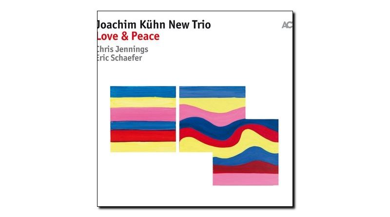 Joachim Kuhn New Trio - Love & Peace, ACT 2018 - Jazzespresso es