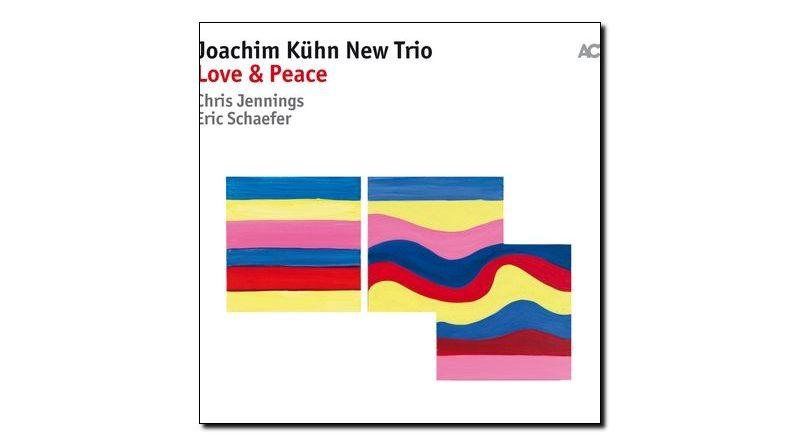 Joachim Kuhn New Trio - Love & Peace, ACT 2018 - Jazzespresso zh