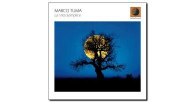 Marco Tuma - La Vita Semplice - Dodicilune, 2017 - Jazzespresso en