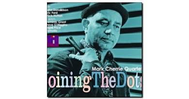 Mark Cherrie Quartet - Joining The Dots - Trio, 2018 - Jazzespresso es