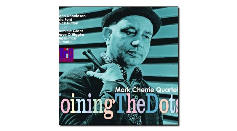 Mark Cherrie Quartet - Joining The Dots - Trio, 2018 - Jazzespresso es