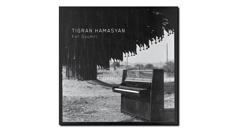 Tigran Hamasyan - For Gyumri - Nonesuch, 2018 - Jazzespresso es
