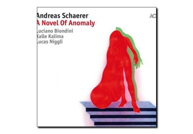 Andreas Schaerer <br/> A Novel of Anomaly <br/> ACT, 2018