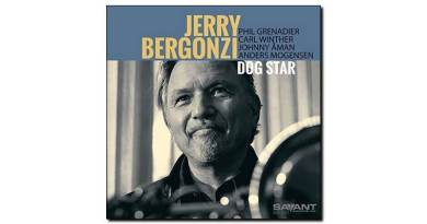 Jerry Bergonzi - Dog Star - Savant, 2018 - Jazzespresso en