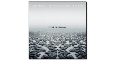 Joshua Redman - Still Dreaming - Nonesuch, 2018 - Jazzespresso cn