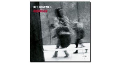 Kit Downes - Obsidian - ECM, 2018 - Jazzespresso en