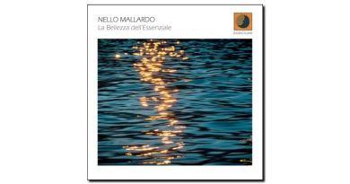 Nello Mallardo - La Bellezza dell' Essenziale - 2018 - Jazzespresso en