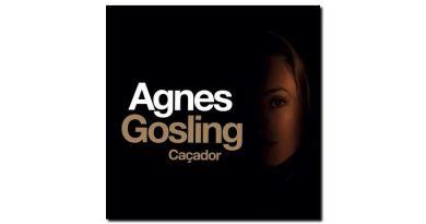 Agnes Gosling - Caçador - Buzz, 2018 - Jazzespresso zh