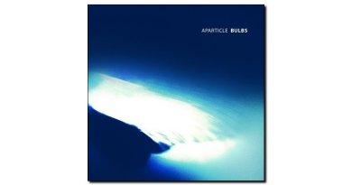Aparticle Project - Bulbs - UR, 2018 - Jazzespresso en