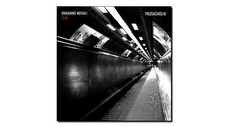 Ermano Novali Trio - Passacaglia - Emme, 2018 - Jazzespresso zh
