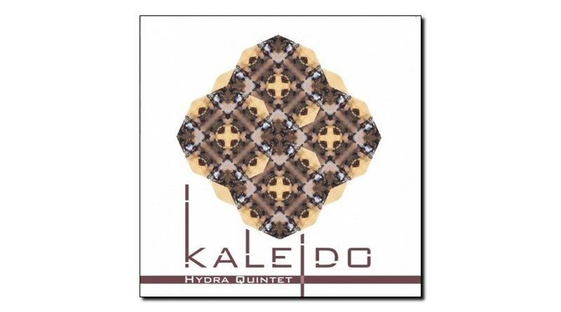 Hydra Quintet - Kaleidos - Emme, 2018 - Jazzespresso es