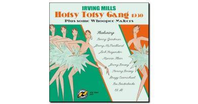 Irving Mills - Hotsy Totsy Gang 1930 - Retrieval, 2018 - Jazzespresso es