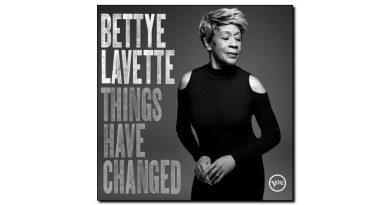 Bettye Lavette Things Have Changed Verve 2018 Jazzespresso 爵士杂志