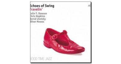 Echoes Of Swing Travellin' ACT 2018 Jazzespresso 爵士杂志