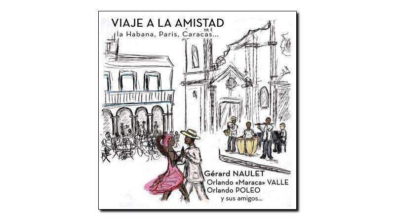 Gerard Naulet - Viaje Amistad, ADLIB, 2018 - Jazzespresso en