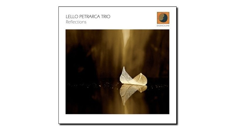 Lello Petrarca Reflections Dodicilune 2018 Jazzespresso 爵士杂志