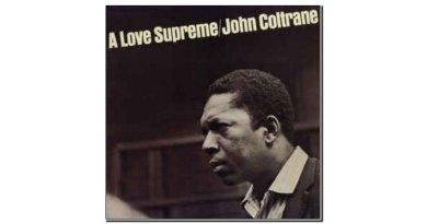 John Coltrane Love Supreme Impulse! 1965 Jazzespresso Jazz Mag