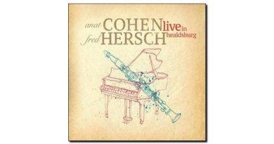 Anat Cohen & Fred Hersch Live in Healdsburg Anzic JEspresso 爵士雜誌