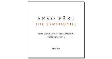 Arvo Part Symphonies ECM 2018 Jazzespresso Revista