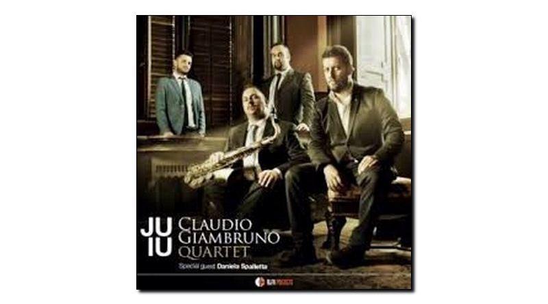 Claudio Giambruno Quartet Juiu Alfa Music 2018 Jazzespresso Mag
