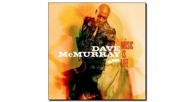 Dave McMurray Music Is Life Blue Note 2018 Jazzespresso 爵士杂志