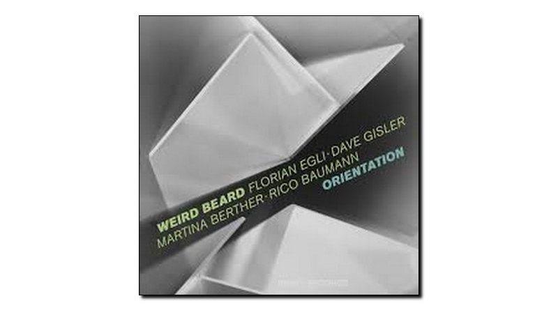 Florian Egli Weird Beard Orientation Intakt 2018 Jazzespresso Revista