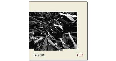 Franklin Rites Dk2 records 2018 Jazzespresso Revista