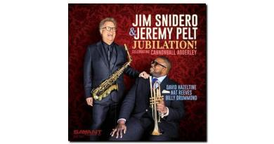 Jim & Pelt Jubilation Celebrating Cannonball Adderley Savant JE 爵士杂志