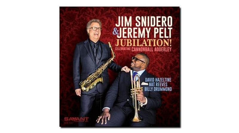 Jim & Pelt Jubilation Celebrating Cannonball Adderley Savant JE 爵士杂志