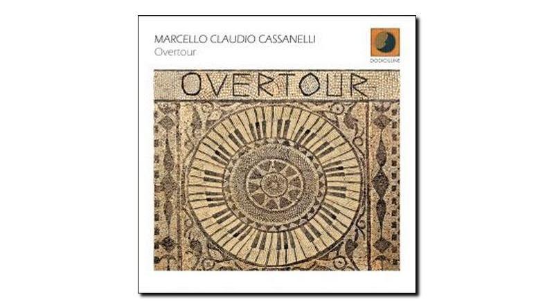 Marcello Claudio Cassanelli Overtour Dodicilune 2018 Jazzespresso Rev