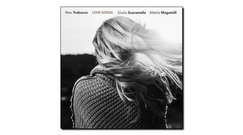 Max Trabucco Love Songs Artesuono 2018 Jazzespresso Revista